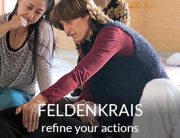 Feldenkrais - Refine your Actions